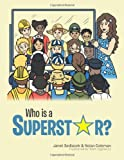 img - for Who Is a Superstar? book / textbook / text book