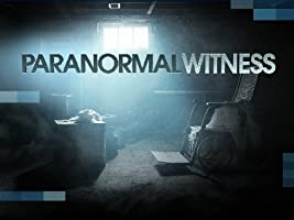 Paranormal Witness Season 3 [HD]