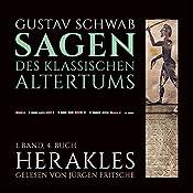 Herakles (Die Sagen des klassischen Altertums Band 1, Buch 4) | Gustav Schwab