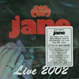 Live 2002 by Jane (2003-01-01)
