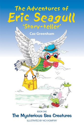 Book: The Adventures of Eric Seagull by Caz Greenham
