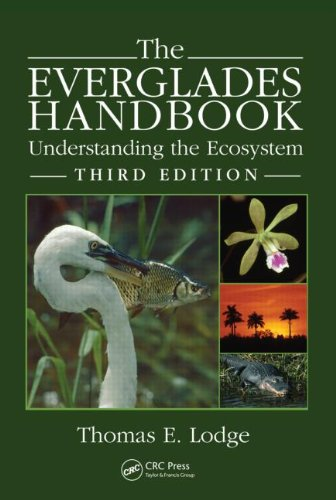 The Everglades Handbook: Understanding the Ecosystem,...