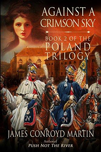 Against a Crimson Sky: Volume 2 (The Poland Trilogy)