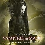 Vampires of Maze, Book 5: Beautiful Immortals Series 2 | Tim O'Rourke