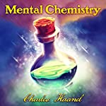 Mental Chemistry | Charles Haanel