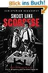 Shoot Like Scorsese: The Visual Secre...