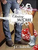 &#34;Chasing McCree&#34; av J.C. Isabella