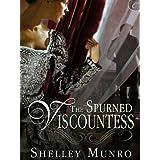 The Spurned Viscountess ~ Shelley Munro