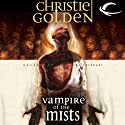 Vampire of the Mists: Ravenloft: The Covenant, Book 2 (       UNABRIDGED) by Christie Golden Narrated by Nick Sullivan