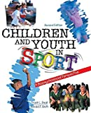 img - for Children and Youth in Sport: A Biopsychosocial Perspective by SMOLL FRANK L (2002-03-06) book / textbook / text book