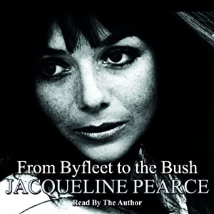 Byfleet to the Bush | [Jacqueline Pearce]