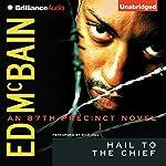 Hail to the Chief: An 87th Precinct Novel | Ed McBain