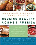 img - for American Dietetic Association Cooking Healthy Across America book / textbook / text book