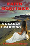 A Deadly Learning: A Diana Rivers Mystery (The Diana Rivers Mysteries Book 6) (English Edition)