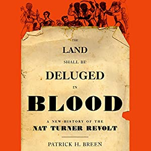 The Land Shall Be Deluged in Blood Audiobook