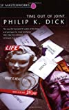 Philip K. Dick Time Out Of Joint (S.F. MASTERWORKS)