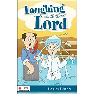 Laughing with the Lord | [Barbara Eubanks]