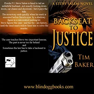 Back Seat to Justice | [Tim Baker]