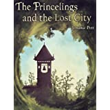 The Princelings and the Lost City (The Princelings of the East)by Jemima Pett