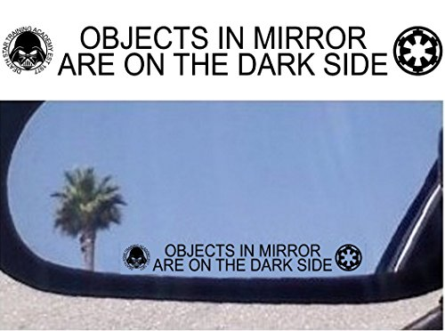 (2) Objects in Mirror Are on the Dark Side - Decals Stickers - For Fans of Star Wars (Darth Vader - Galactic Empire)