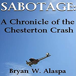 Sabotage: A Chronicle of the Chesterton Crash Audiobook