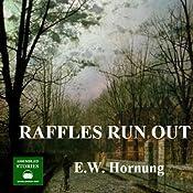 Raffles Run Out | E. W. Hornung