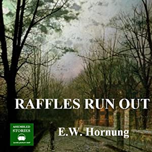 Raffles Run Out Audiobook