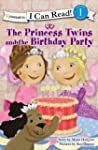 The Princess Twins and the Birthday P...