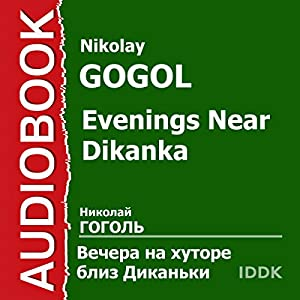 Evenings Near Dikanka [Russian Edition] Audiobook