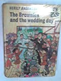img - for The Brownies and the wedding day book / textbook / text book