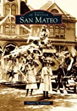 img - for San Mateo (CA) (Images of America) Paperback December 13, 2004 book / textbook / text book
