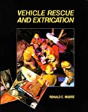 img - for Vehicle Rescue and Extrication, 1e by Ronald Moore (1990-09-15) book / textbook / text book