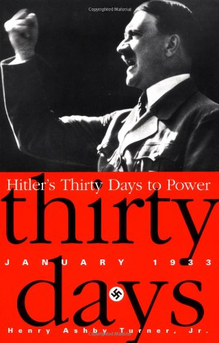 Hitler's Thirty Days To Power: 1/1/1933: January 1933