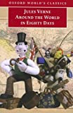 La vuelta al mundo en 80 dias/ Around the World in Eighty Days (Biblioteca Escolar/ School Library) (Spanish Edition)