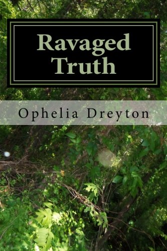 Book: Ravaged Truth by Ophelia Dreyton