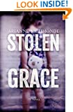 Stolen Grace: A Novel (Parts One and Two)