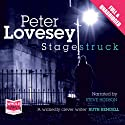 Stagestruck (       UNABRIDGED) by Peter Lovesey Narrated by Steve Hodson