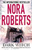 Nora Roberts Dark Witch (The Cousins O'Dwyer Trilogy)
