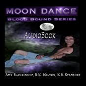 Moon Dance: Blood Bound, Book 1 | [Amy Blankenship, R. K. Melton]