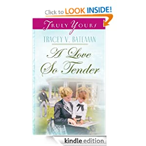 A Love So Tender (Truly Yours Digital Editions)