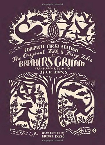 the-original-folk-and-fairy-tales-of-the-brothers-grimm-the-complete-first-edition