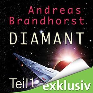 Diamant 1 (Das Kantaki-Universum 1) Hörbuch