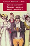 Travels Through France and Italy (Oxford World's Classics Series) (019283634X) by Smollett, Tobias