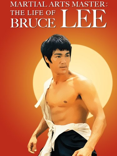 Martial Arts Master: The Life Of Bruce Lee