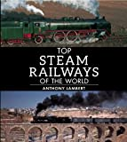 Top Steam Journeys of the World (Top Series)