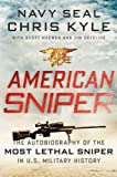 img - for American Sniper: The Autobiography of the Most Lethal Sniper in U.S. Military History book / textbook / text book