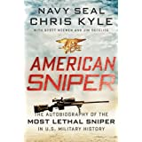 American Sniper: The Autobiography of the Most Lethal Sniper in U.S. Military History ~ Chris Kyle