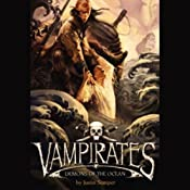 Vampirates: Demons of the Ocean | Justin Somper