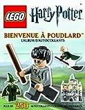 Bienvenue à Poudlard : L'album d'autocollants Lego - Harry Potter...