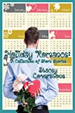 Holiday Romance: A Collection of Short Stories